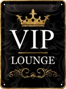 METAL SIGN *VIP LOUNGE*